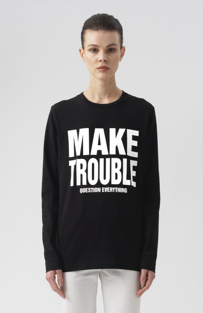 Make Trouble Question Everything Long Sleeves T-Shirt