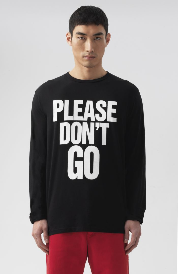 Please Don't Go Long Sleeves T-Shirt