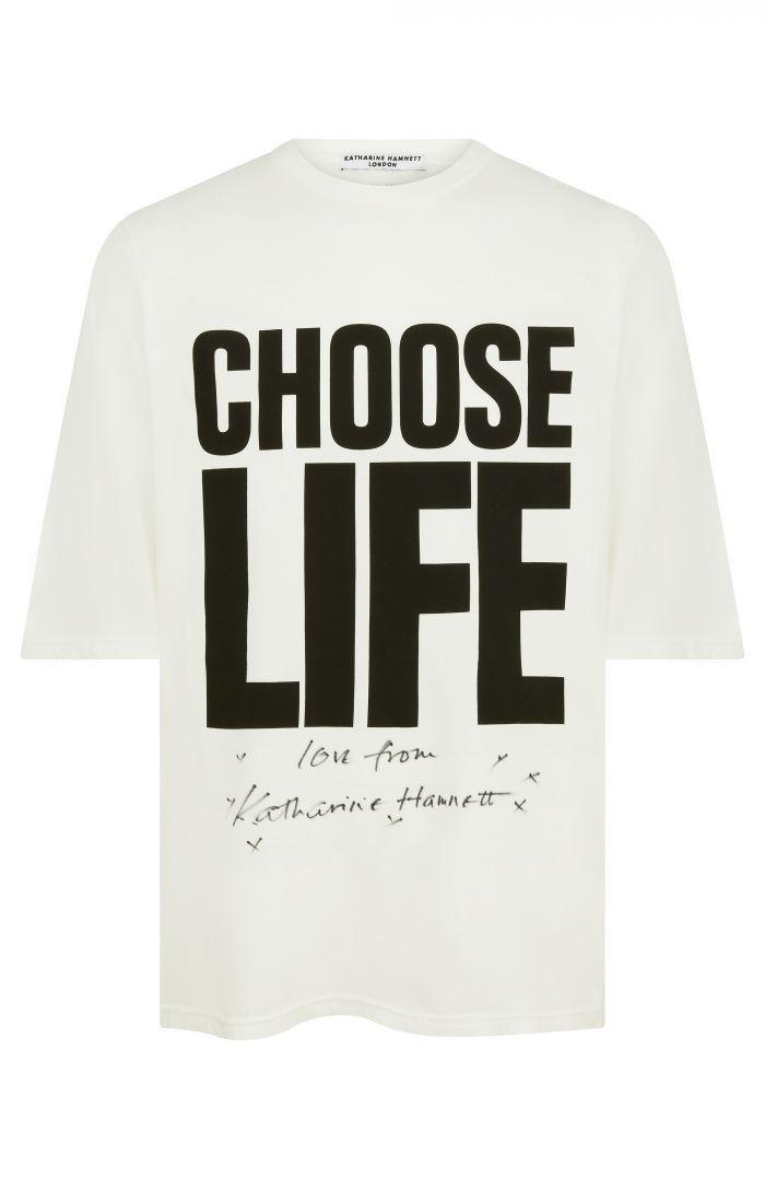 CHOOSE LIFE T-SHIRT SIGNED BY KATHARINE