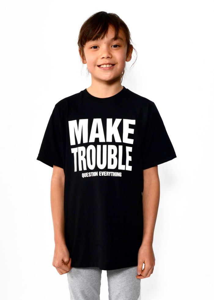 Make Trouble Question Everything Short Sleeve T-Shirt