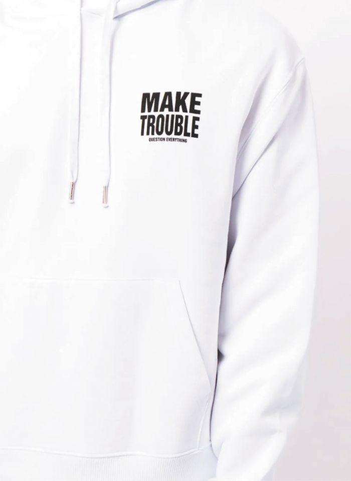 MAKE TROUBLE WHITE HOODIE