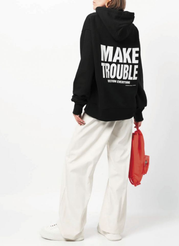 MAKE TROUBLE QUESTION EVERYTHING HOODIE