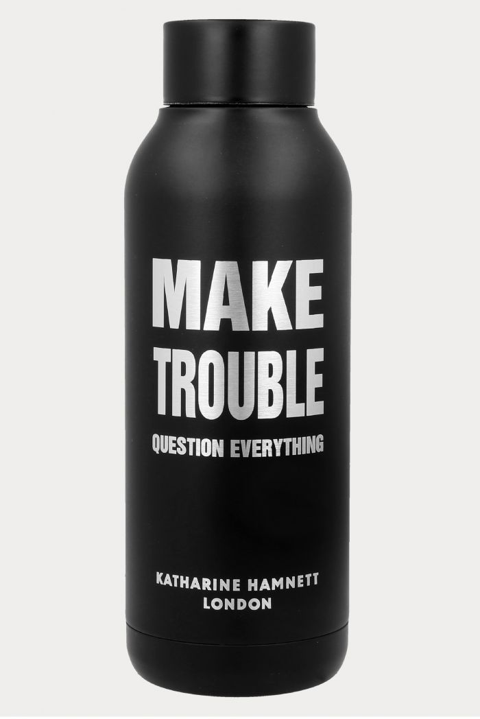 MAKE TROUBLE QUESTION EVERYTHING THERMAL BOTTLE