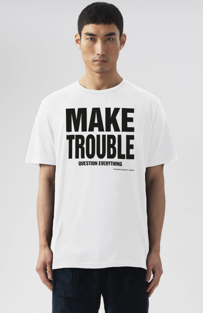 MAKE TROUBLE QUESTION EVERYTHING WHITE T-SHIRT