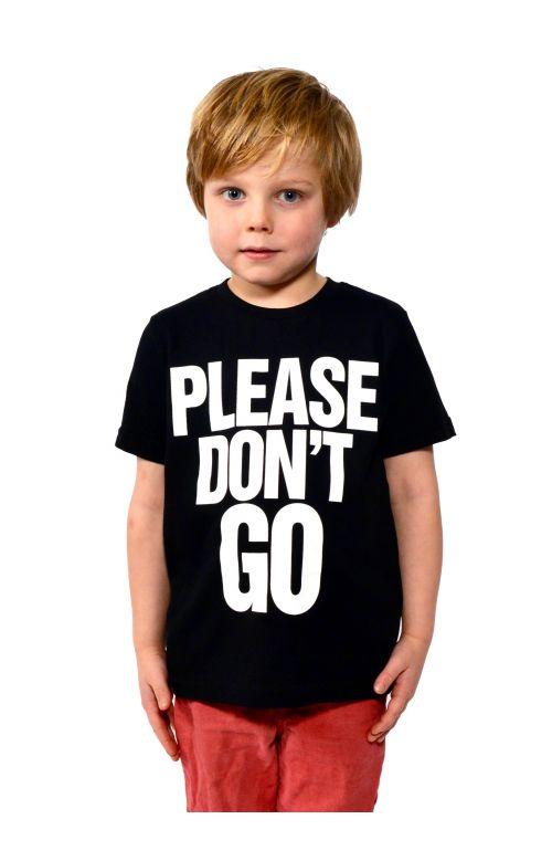 Please Don't Go Short Sleeve T-Shirt